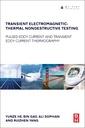 Couverture de l'ouvrage Transient Electromagnetic-Thermal Nondestructive Testing
