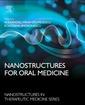 Couverture de l'ouvrage Nanostructures for Oral Medicine