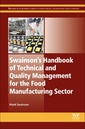 Couverture de l'ouvrage Swainson's Handbook of Technical and Quality Management for the Food Manufacturing Sector