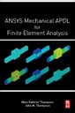Couverture de l'ouvrage ANSYS Mechanical APDL for Finite Element Analysis