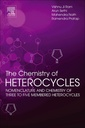 Couverture de l'ouvrage The Chemistry of Heterocycles
