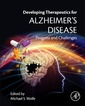 Couverture de l'ouvrage Developing Therapeutics for Alzheimer's Disease