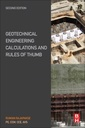 Couverture de l'ouvrage Geotechnical Engineering Calculations and Rules of Thumb