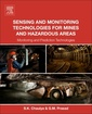 Couverture de l'ouvrage Sensing and Monitoring Technologies for Mines and Hazardous Areas