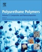 Couverture de l'ouvrage Polyurethane Polymers: Composites and Nanocomposites