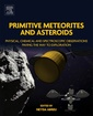 Couverture de l'ouvrage Primitive Meteorites and Asteroids