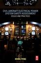 Couverture de l'ouvrage Civil Aircraft Electrical Power System Safety Assessment