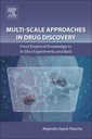 Couverture de l'ouvrage Multi-Scale Approaches in Drug Discovery