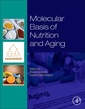 Couverture de l'ouvrage Molecular Basis of Nutrition and Aging