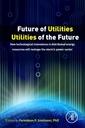 Couverture de l'ouvrage Future of Utilities - Utilities of the Future