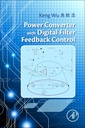 Couverture de l'ouvrage Power Converters with Digital Filter Feedback Control