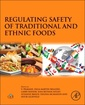 Couverture de l'ouvrage Regulating Safety of Traditional and Ethnic Foods