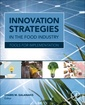 Couverture de l'ouvrage Innovation Strategies in the Food Industry