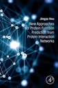 Couverture de l'ouvrage New Approaches of Protein Function Prediction from Protein Interaction Networks