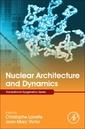 Couverture de l'ouvrage Nuclear Architecture and Dynamics