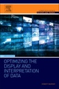 Couverture de l'ouvrage Optimizing the Display and Interpretation of Data