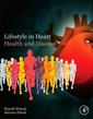 Couverture de l'ouvrage Lifestyle in Heart Health and Disease