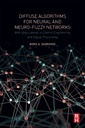 Couverture de l'ouvrage Diffuse Algorithms for Neural and Neuro-Fuzzy Networks
