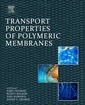 Couverture de l'ouvrage Transport Properties of Polymeric Membranes