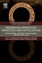 Couverture de l'ouvrage Membrane Separation Principles and Applications