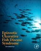 Couverture de l'ouvrage Epizootic Ulcerative Fish Disease Syndrome