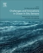 Couverture de l'ouvrage Challenges and Innovations in Ocean In-Situ Sensors