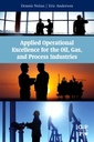Couverture de l'ouvrage Applied Operational Excellence for the Oil, Gas, and Process Industries