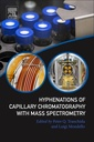 Couverture de l'ouvrage Hyphenations of Capillary Chromatography with Mass Spectrometry