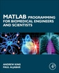 Couverture de l'ouvrage MATLAB Programming for Biomedical Engineers and Scientists
