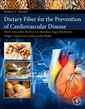 Couverture de l'ouvrage Dietary Fiber for the Prevention of Cardiovascular Disease