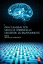 Couverture de l'ouvrage Path Planning for Vehicles Operating in Uncertain 2D Environments
