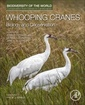 Couverture de l'ouvrage Whooping Cranes: Biology and Conservation