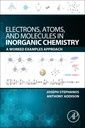 Couverture de l'ouvrage Electrons, Atoms, and Molecules in Inorganic Chemistry