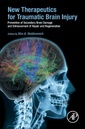 Couverture de l'ouvrage New Therapeutics for Traumatic Brain Injury