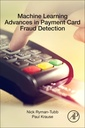 Couverture de l'ouvrage Machine Learning Advances in Payment Card Fraud Detection