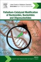 Couverture de l'ouvrage Palladium-Catalyzed Modification of Nucleosides, Nucleotides and Oligonucleotides