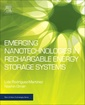 Couverture de l'ouvrage Emerging Nanotechnologies in Rechargeable Energy Storage Systems