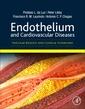 Couverture de l'ouvrage Endothelium and Cardiovascular Diseases