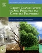 Couverture de l'ouvrage Climate Change Impacts on Soil Processes and Ecosystem Properties
