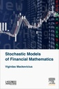 Couverture de l'ouvrage Stochastic Models of Financial Mathematics