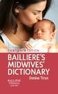 Couverture de l'ouvrage Bailliere's Midwives' Dictionary
