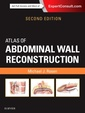 Couverture de l'ouvrage Atlas of Abdominal Wall Reconstruction