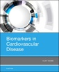 Couverture de l'ouvrage Biomarkers in Cardiovascular Disease