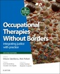 Couverture de l'ouvrage Occupational Therapies Without Borders