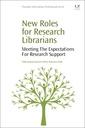 Couverture de l'ouvrage New Roles for Research Librarians