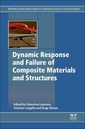 Couverture de l'ouvrage Dynamic Response and Failure of Composite Materials and Structures