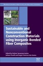 Couverture de l'ouvrage Sustainable and Nonconventional Construction Materials using Inorganic Bonded Fiber Composites