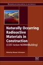 Couverture de l'ouvrage Naturally Occurring Radioactive Materials in Construction