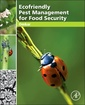 Couverture de l'ouvrage Ecofriendly Pest Management for Food Security