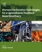 Couverture de l'ouvrage Biomass Fractionation Technologies for a Lignocellulosic Feedstock Based Biorefinery